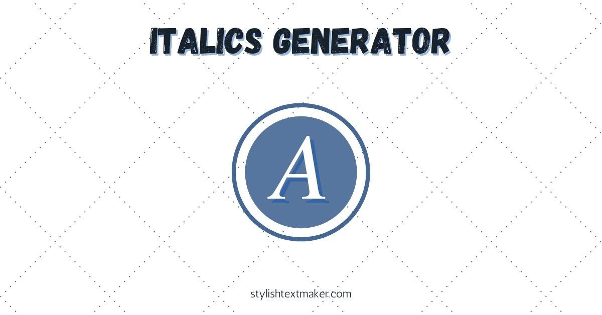 Italics Generator Tool Featured Image
